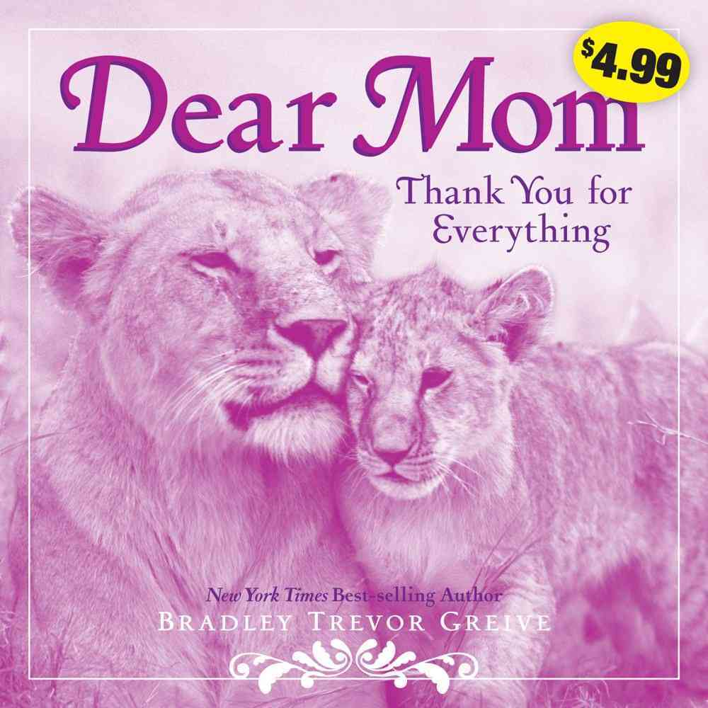 Dear Mom By Greive, Bradley Trevor